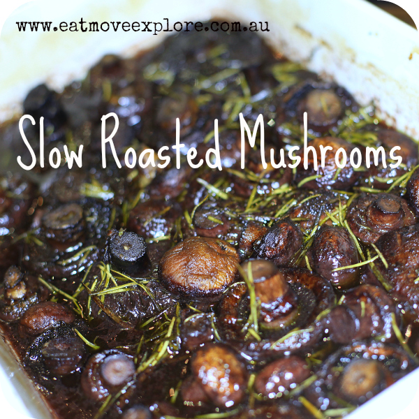 Slow Roasted Mushrooms
