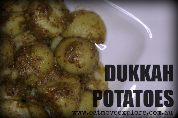 Dukkah potatoes
